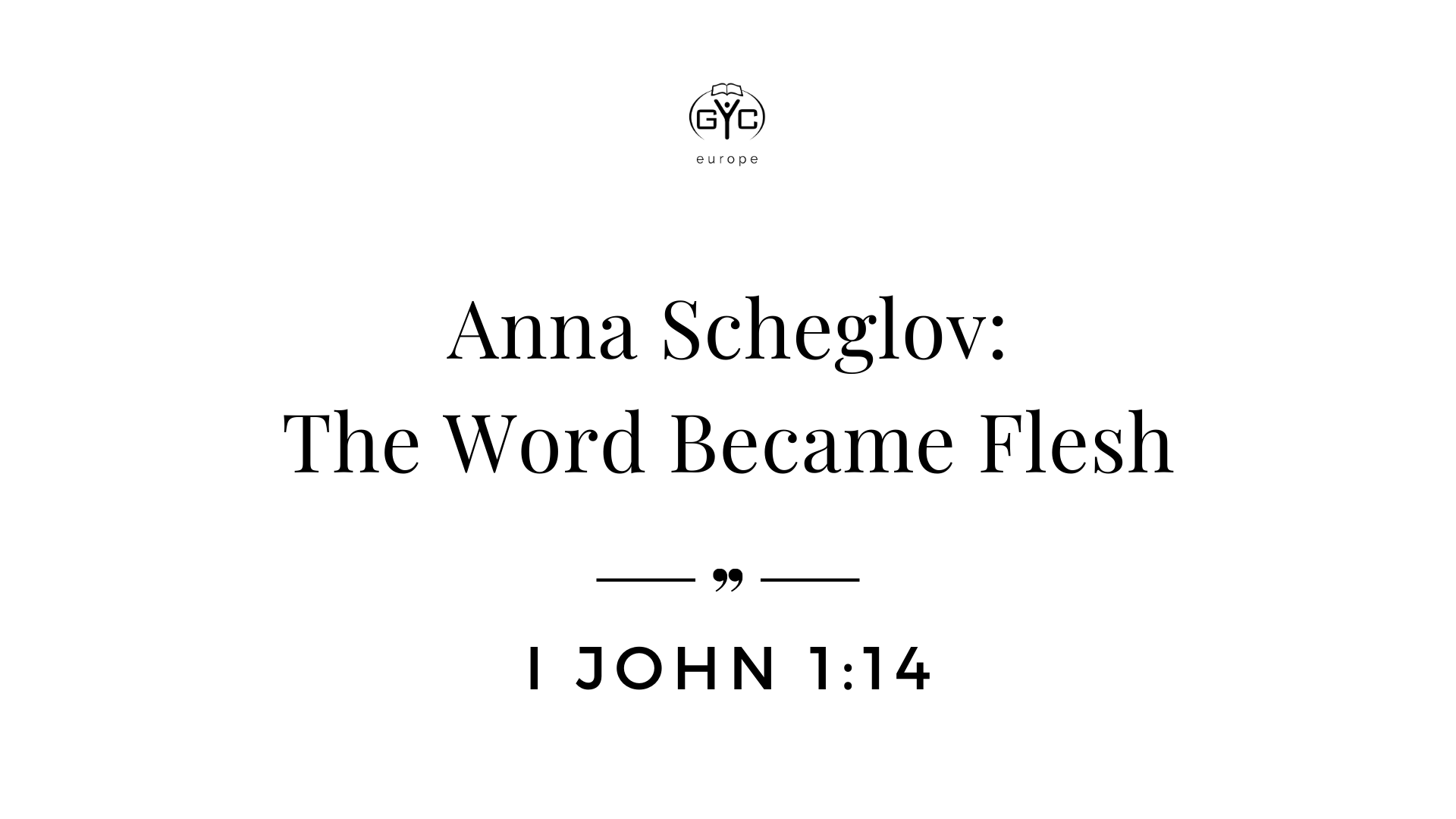 Devotional: Anna Scheglov