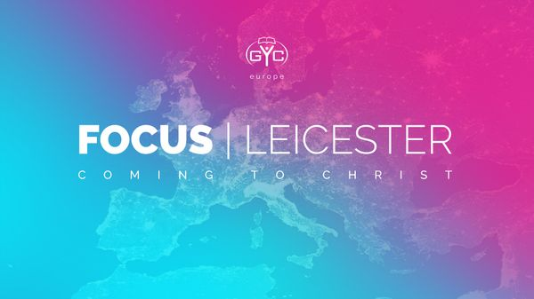 FOCUS | Leicester May 27th - 30th